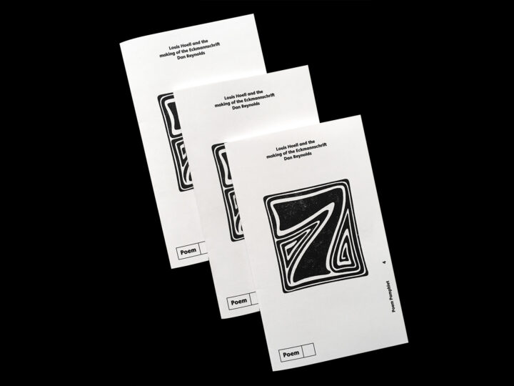 Three copies of the Poem pamphlet 4: Louis Hoell and the making of the Eckmannschrift