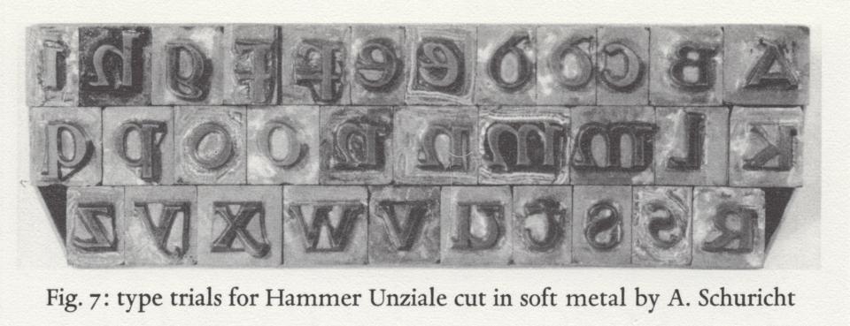 Type trials for Hammer Unziale cut in soft metal by Arthur Schuricht
