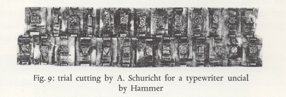 Trial cutting by Arthur Schuricht for a typewriter uncial designed by Victor Hammer