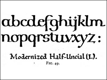 "modernized Half-Uncial, from Edward Johnston's ""Writing ..."